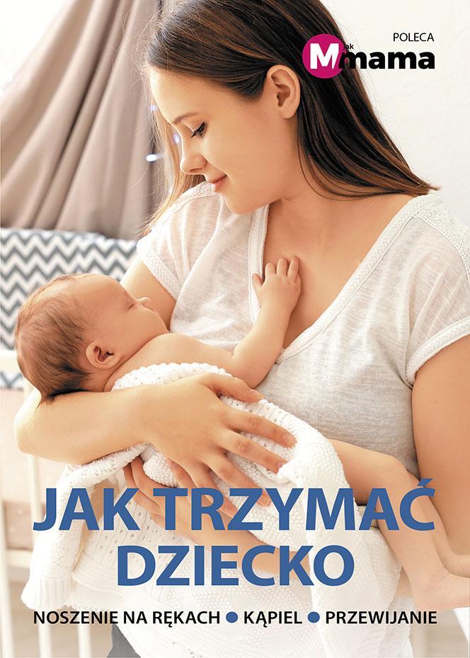 Jak trzymać dziecko