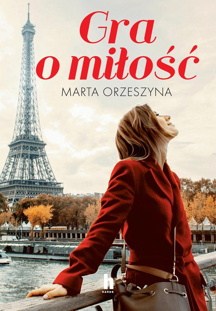 Gra o miłość. Marta Orzeszyna